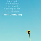I Am Amazing by Libertad  Leal