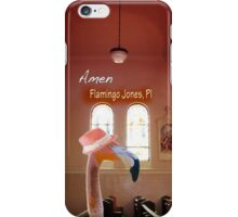 Flamingo Jones PI - Amen iPhone Case/Skin