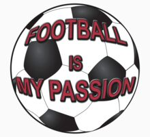 Football Is My Passion by Almdrs