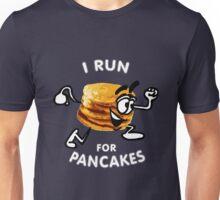 I Run For Pancakes! (Design #1 - WHITE)  Unisex T-Shirt