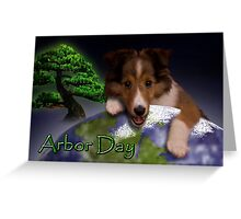Happy Arbor Day Sheltie Puppy Greeting Card