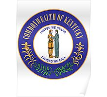 Kentucky Pride | State Seal | SteezeFactory.com Poster