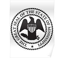 Black N White Mississippi | State Seal | SteezeFactory.com Poster