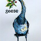 Geese. ('Six geese a-laying...') The Twelve days of Christmas. by Elizabeth Moore Golding