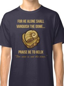Praise Be To Helix Classic T-Shirt