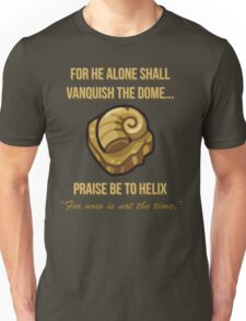 Praise Be To Helix Unisex T-Shirt