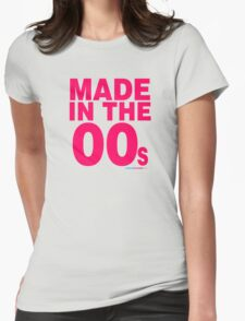 Made in the 00s Womens Fitted T-Shirt