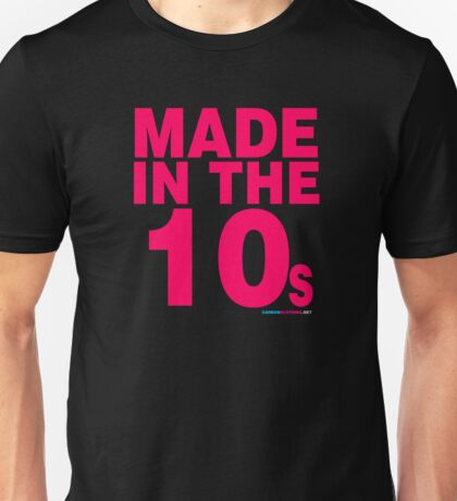 Made In The 10s Unisex T-Shirt