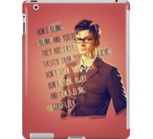DON'T BLINK!! iPad Case/Skin