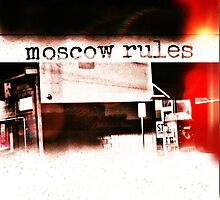 Moscow Rules II by Spacemonkey1999