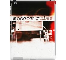 Moscow Rules II iPad Case/Skin