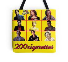 200 Cigarettes (The 80's Bunch) Tote Bag