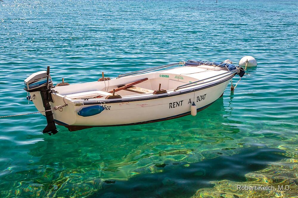 Croatian Rent A Boat by Robert Kelch, M.D.