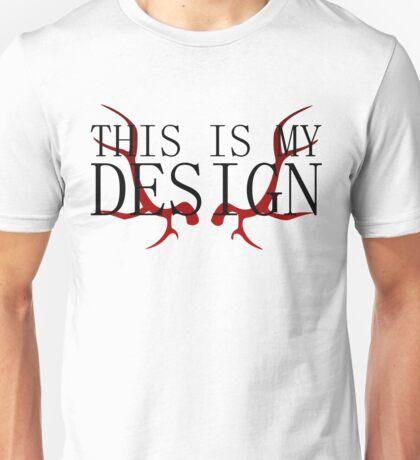 Hannibal - This is my Design Unisex T-Shirt