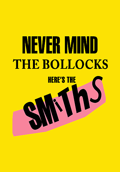 Nevermind the Bollocks, Here's The Smiths by Faction
