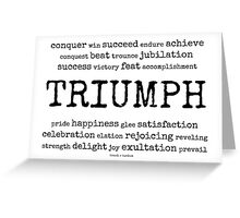 triumph~ Greeting Card