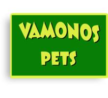 Vamonos Pets Canvas Print