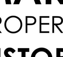 Make PROPERTY History Sticker