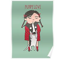 CUTE DOG AND GIRL, PUPPY LOVE Poster