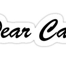 Twist and Shout - Dear Cas (Black) Sticker