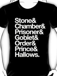 Stone & Chamber & Prisoner & Goblet & Order & Prince & Hallows Helvetica T-Shirt