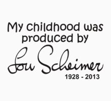 My Childhood was Produced by Lou Scheimer - Black Font by DGArt