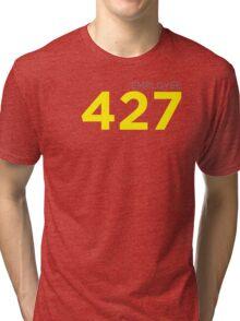 Employee 427 Tri-blend T-Shirt