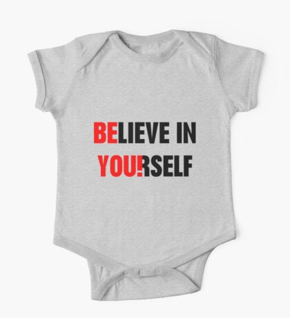 Believe in Yourself One Piece - Short Sleeve