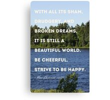 Strive to be Happy Canvas Print