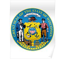 Wisconsin | State Seal | SteezeFactory.com Poster