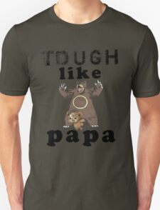 Tough like Teddiursa T-Shirt