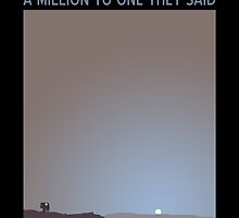The Chances of Anything coming from Mars ...  by ValHallen