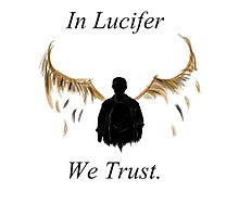 In Lucifer We Trust (Wings) Photographic Print