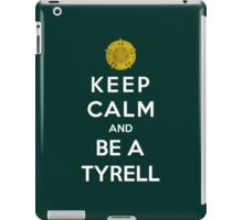 Keep Calm And Be A Tyrell iPad Case/Skin