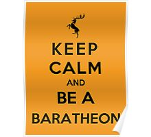 Keep Calm And Be A Baratheon (Color Version) Poster