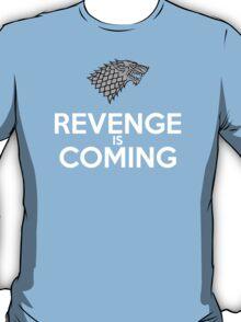 House Stark Revenge Is Coming T-Shirt