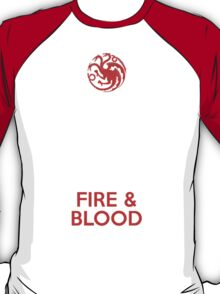 House Targaryen I Will Take What Is Mine With Fire & Blood T-Shirt