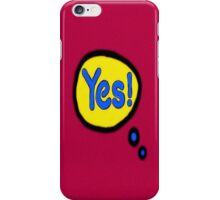 YES! iPhone Case/Skin