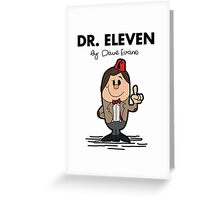 Dr Eleven Greeting Card