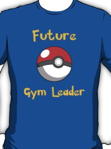 Future Gym Leader T-Shirt