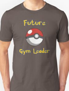 Future Gym Leader Unisex T-Shirt