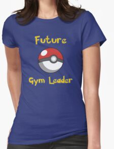 Future Gym Leader Womens Fitted T-Shirt