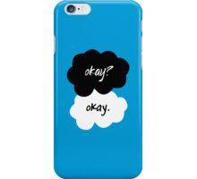 Okay? iPhone Case/Skin