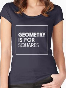 Geometry is for Squares Women's Fitted Scoop T-Shirt