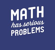 Math has serious problems Womens Fitted T-Shirt