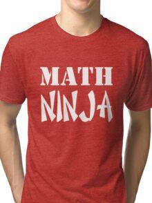 Math Ninja Tri-blend T-Shirt