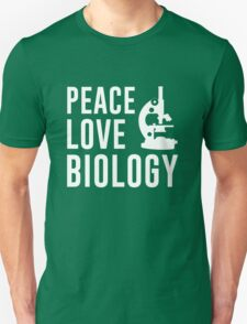 Peace Love Biology T-Shirt