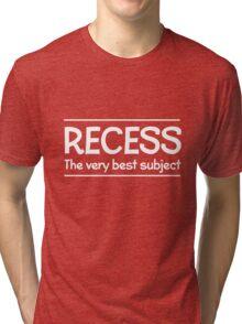Recess. The very best subject Tri-blend T-Shirt