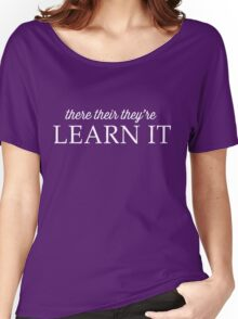 There, Their, They're. Learn it Women's Relaxed Fit T-Shirt