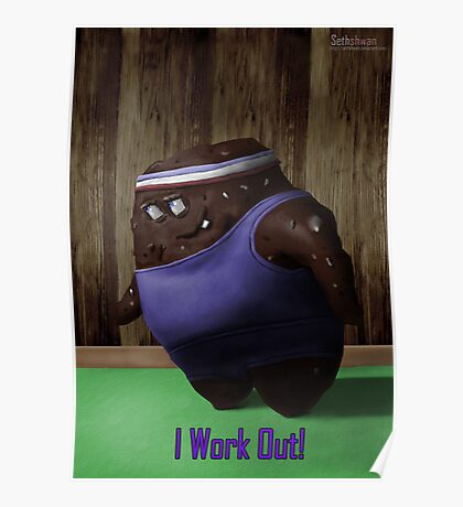 I Work Out Poster